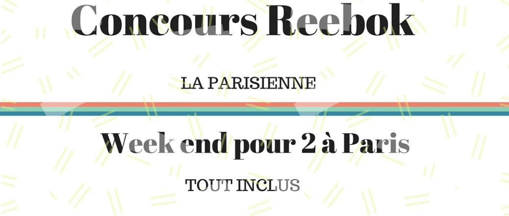 Concours avec Reebok «La Parisienne»