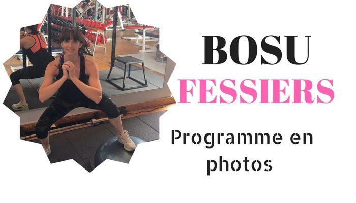 Programme BOSU FESSIERS