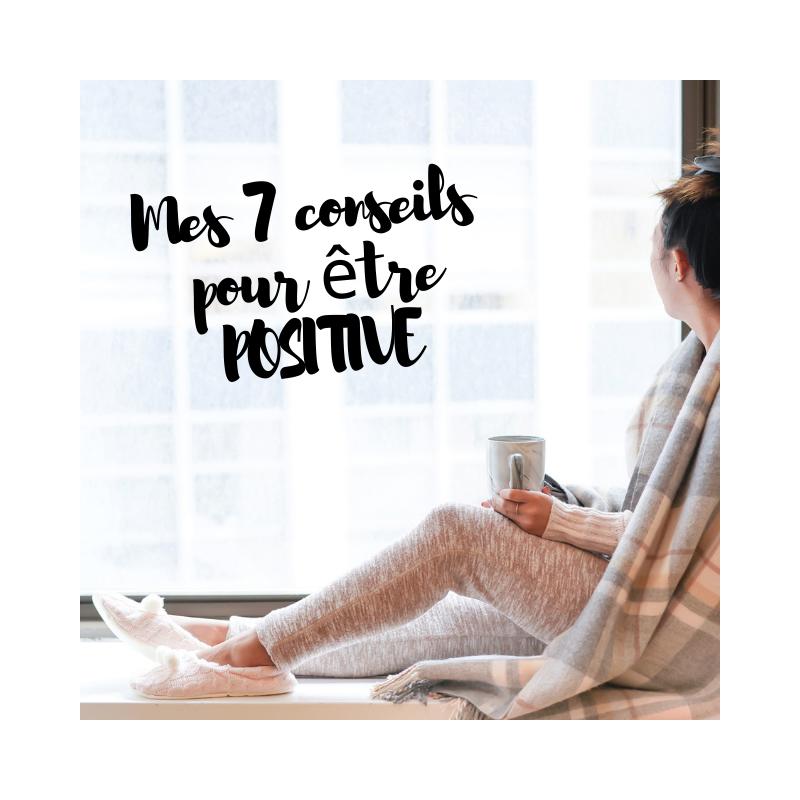 Mes 7 conseils pour être positive. Améliorer son quotidien grâce à un bullet journal, en enlevant les pensées négatives.